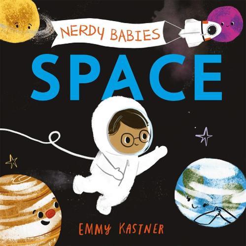 Nerdy Babies: Space - Nerdy Babies (Board book)