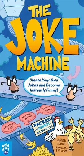 The Joke Machine: Create Your Own Jokes and Become Instantly Funny! (Paperback)
