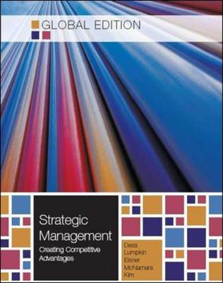 Strategic Management: Creating Competitive Advantages (Paperback)