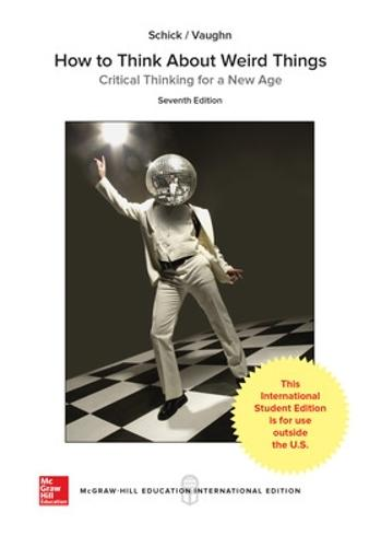 How to Think About Weird Things: Critical Thinking for a New Age (Paperback)
