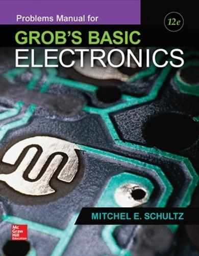 Problems Manual for use with Grob's Basic Electronics (Paperback)