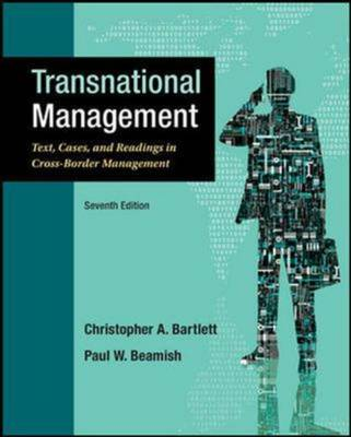 Transnational Management: Text, Cases and Readings in Cross-Border Management (Int'l Ed) (Paperback)