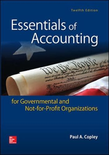Essentials of Accounting for Governmental and Not-for-Profit Organizations (Int'l Ed) (Paperback)