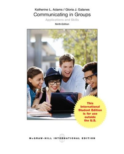 Communicating in Groups: Applications and Skills (Int'l Ed) (Paperback)
