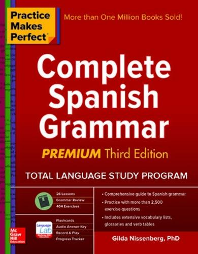 Practice Makes Perfect: Complete Spanish Grammar, Premium Third Edition (Paperback)