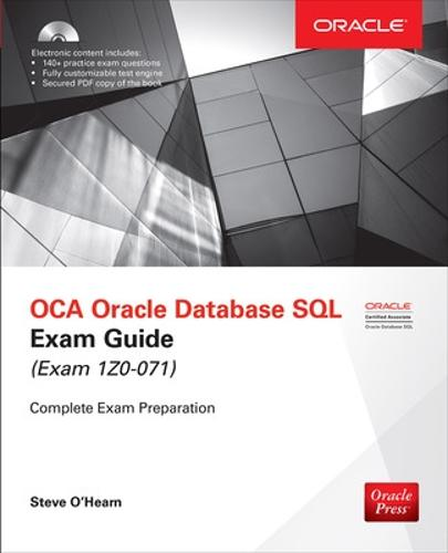 OCA Oracle Database SQL Exam Guide (Exam 1Z0-071) - Oracle Press (Book)