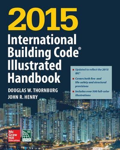 2015 International Building Code Illustrated Handbook (Hardback)