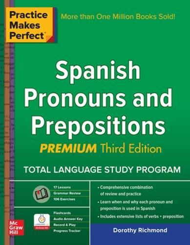 Practice Makes Perfect Spanish Pronouns and Prepositions, Premium (Paperback)