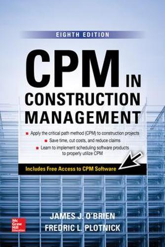 CPM in Construction Management, Eighth Edition (Book)