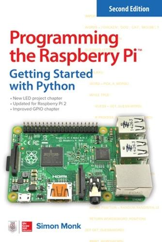 Programming the Raspberry Pi, Second Edition: Getting Started with Python (Paperback)