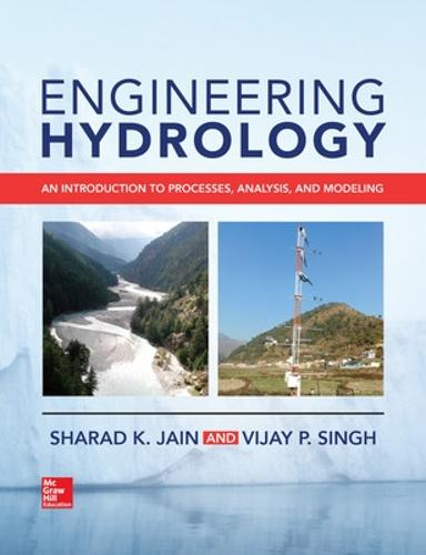 Engineering Hydrology: An Introduction to Processes, Analysis, and Modeling (Hardback)