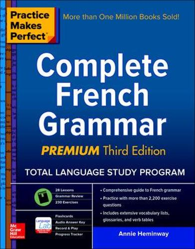 Practice Makes Perfect: Complete French Grammar, Premium Third Edition (Paperback)