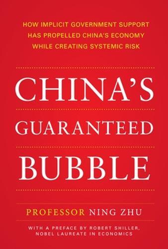 China's Guaranteed Bubble (Paperback)