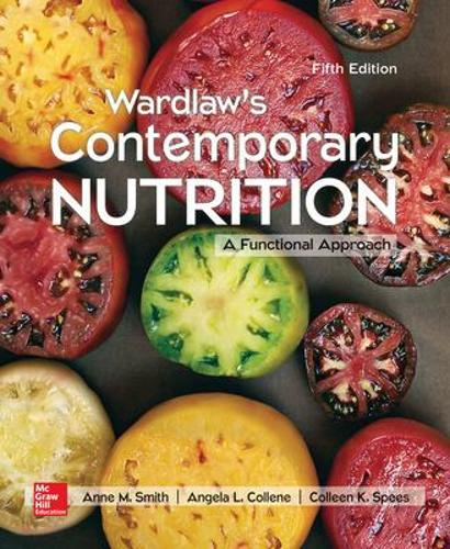 Wardlaw's Contemporary Nutrition: A Functional Approach (Paperback)