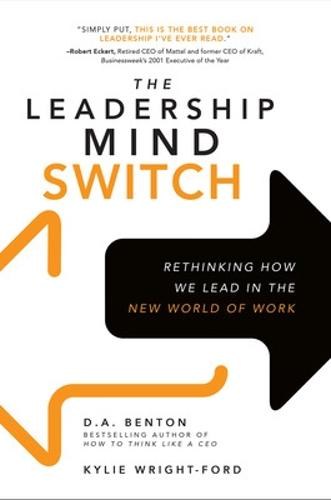 The Leadership Mind Switch: Rethinking How We Lead in the New World of Work (Paperback)