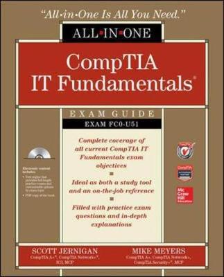 CompTIA IT Fundamentals All-in-One Exam Guide (Exam FC0-U51) (Paperback)