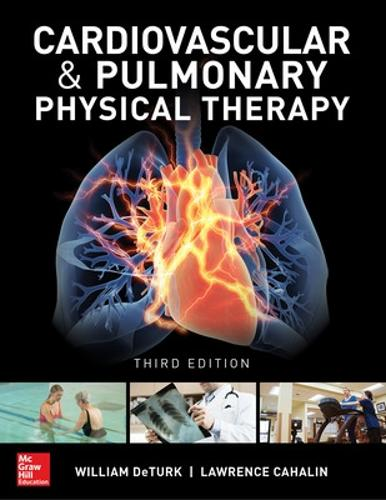 Cardiovascular and Pulmonary Physical Therapy, Third Edition (Hardback)