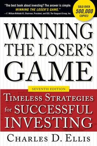 Winning the Loser's Game, Seventh Edition: Timeless Strategies for Successful Investing (Hardback)