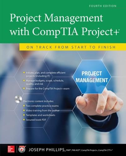 Project Management with CompTIA Project+: On Track from Start to Finish, Fourth Edition (Paperback)