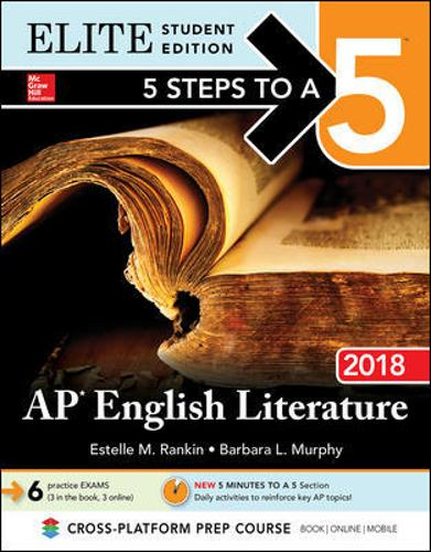 5 Steps to a 5: AP English Literature 2018, Elite Student Edition (Paperback)