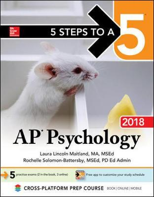 5 Steps to a 5: AP Psychology 2018 Edition (Hardback)