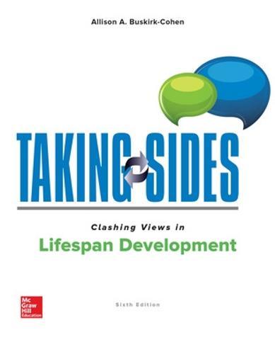 Taking Sides: Clashing Views in Lifespan Development (Paperback)