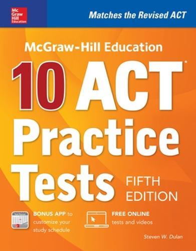 McGraw-Hill Education: 10 ACT Practice Tests, Fifth Edition (Hardback)