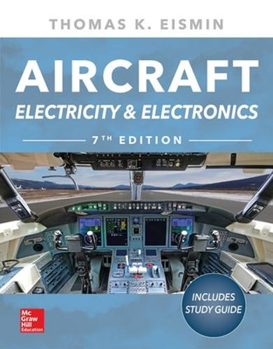 Aircraft Electricity and Electronics, Seventh Edition (Paperback)