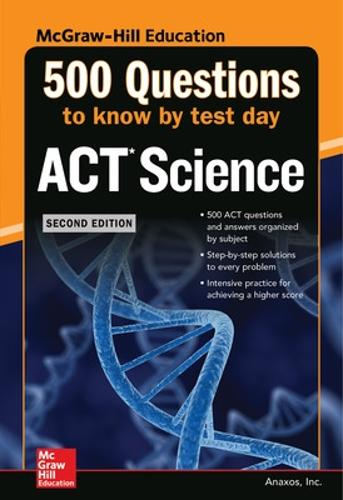 500 ACT Science Questions to Know by Test Day, Second Edition (Paperback)