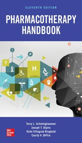 Pharmacotherapy Handbook, Eleventh Edition (Paperback)
