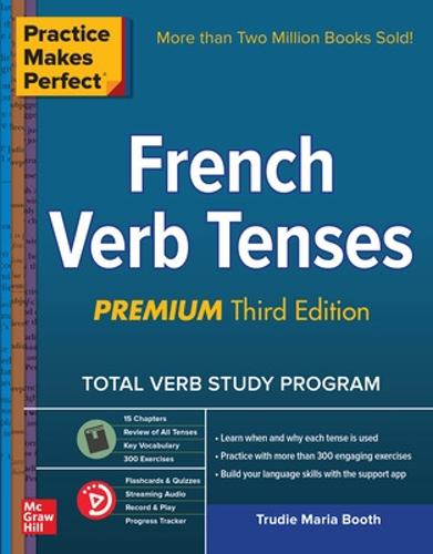 Practice Makes Perfect: French Verb Tenses, Premium Third Edition (Paperback)