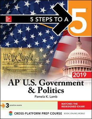 5 Steps to a 5: AP U.S. Government & Politics 2019 (Paperback)