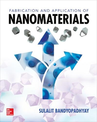 Fabrication and Application of Nanomaterials (Paperback)