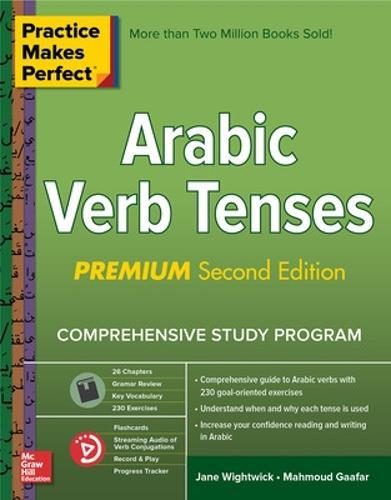 Practice Makes Perfect: Arabic Verb Tenses, Premium Second Edition (Paperback)