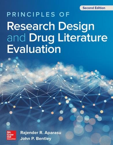 Principles of Research Design and Drug Literature Evaluation, Second Edition (Paperback)