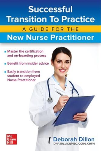 Successful Transition to Practice: A Guide for the New Nurse Practitioner (Paperback)