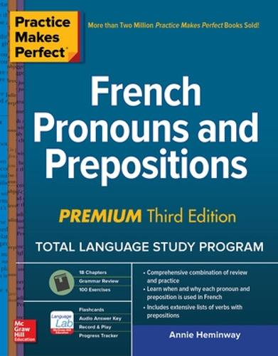 Practice Makes Perfect: French Pronouns and Prepositions, Premium Third Edition (Paperback)