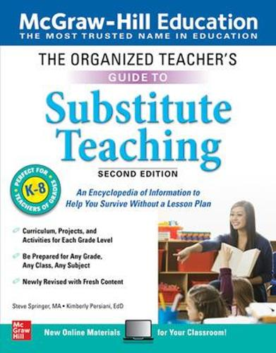 The Organized Teacher's Guide to Substitute Teaching, Grades K-8, Second Edition (Paperback)
