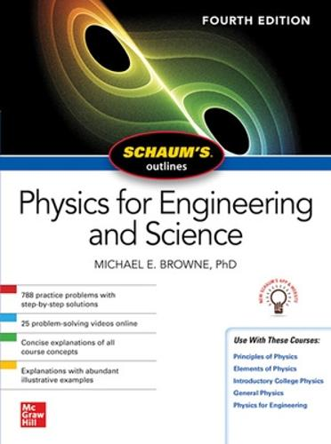 Schaum's Outline of Physics for Engineering and Science, Fourth Edition (Paperback)