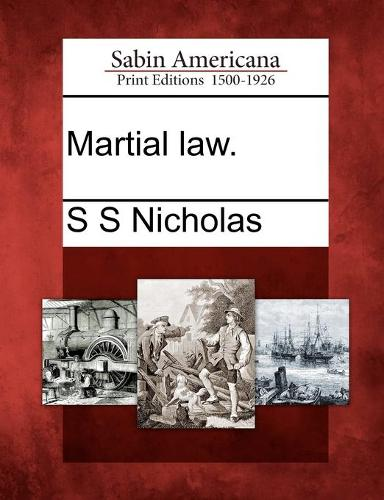 Martial Law. (Paperback)