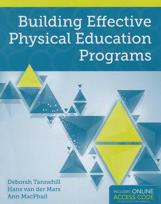 Building Effective Physical Education Programs (Paperback)