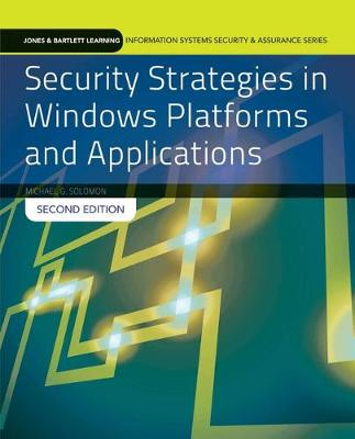 Security Strategies In Windows Platforms And Applications (Paperback)