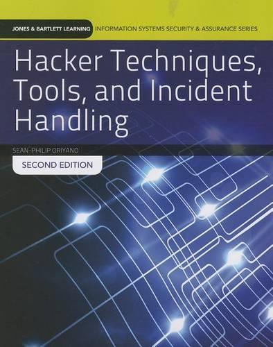 Hacker Techniques, Tools, And Incident Handling (Paperback)