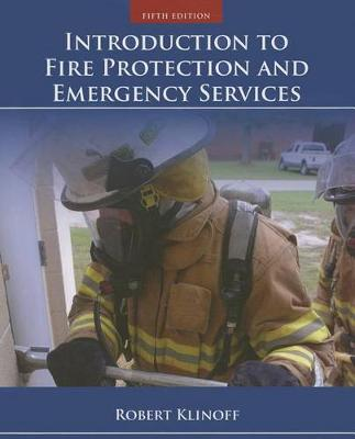 Introduction To Fire Protection And Emergency Services (Paperback)