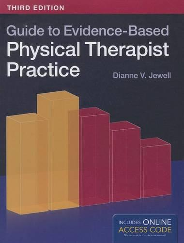 Guide To Evidence-Based Physical Therapist Practice (Paperback)