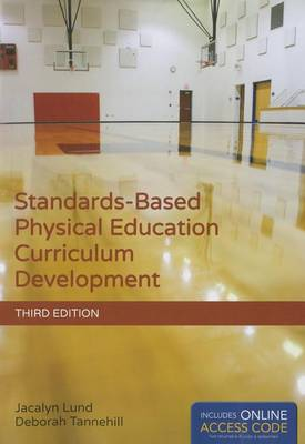 Standards-Based Physical Education Curriculum Development (Paperback)