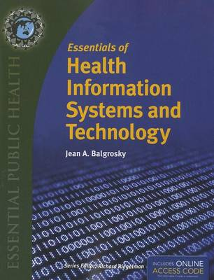 Essentials Of Health Information Systems And Technology (Paperback)