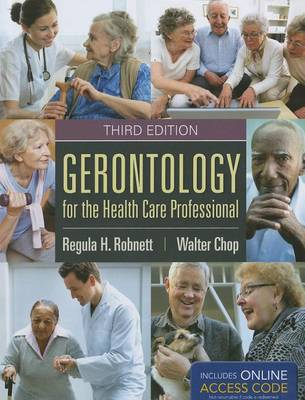 Gerontology For The Health Care Professional (Paperback)