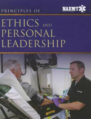 Principles Of Ethics And Personal Leadership (Paperback)
