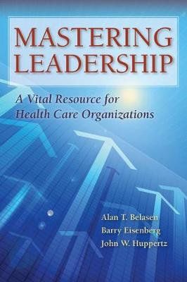 Mastering Leadership (Paperback)
